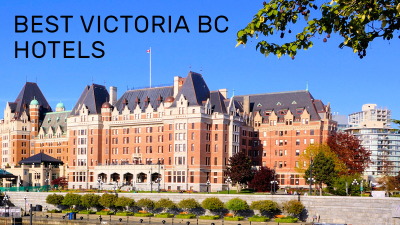 Best Victoria BC Hotels in 2017